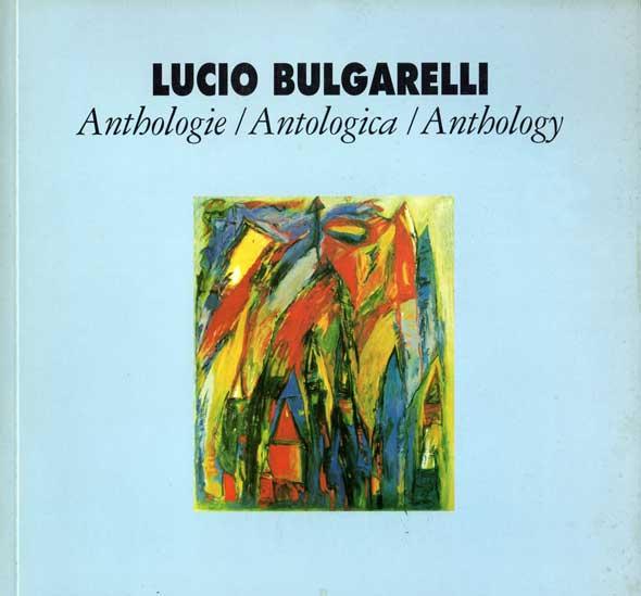 Lucio Bulgarelli - Antologica