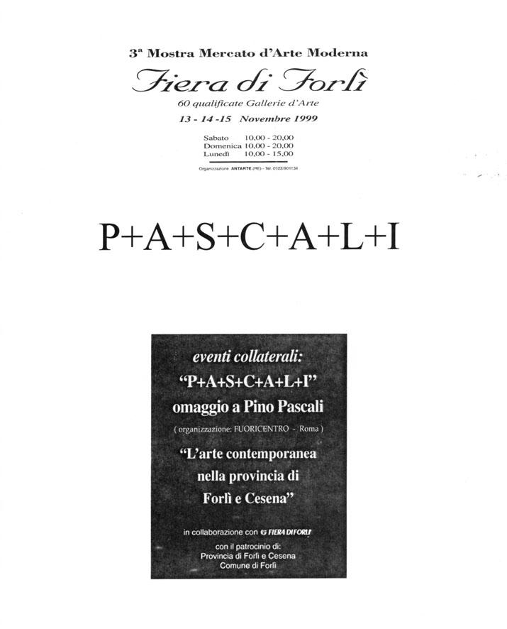 PASCALI - mostra Pino Pascali Fiera di Forlì novembre 99 - Fuoricentro