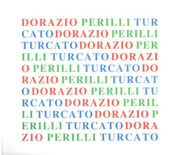 Dorazio Perilli Turcato - Catalogo mostra - Galleria Fuoricentro
