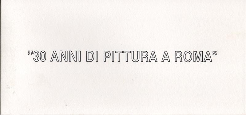 30 anni di pittura di a Roma - Catalogo mostra collettiva Fuoricentro