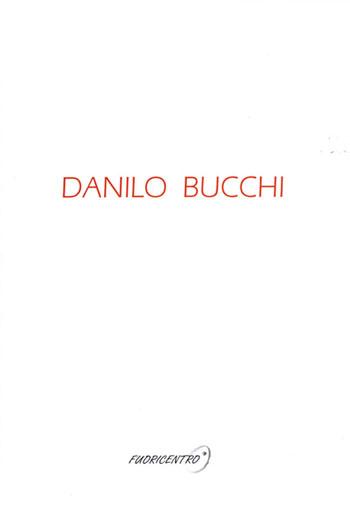 Danilo Bucchi - Catalogo